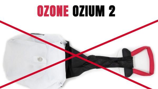 Safety Notice: Ozone OZIUM 2 (red alert)