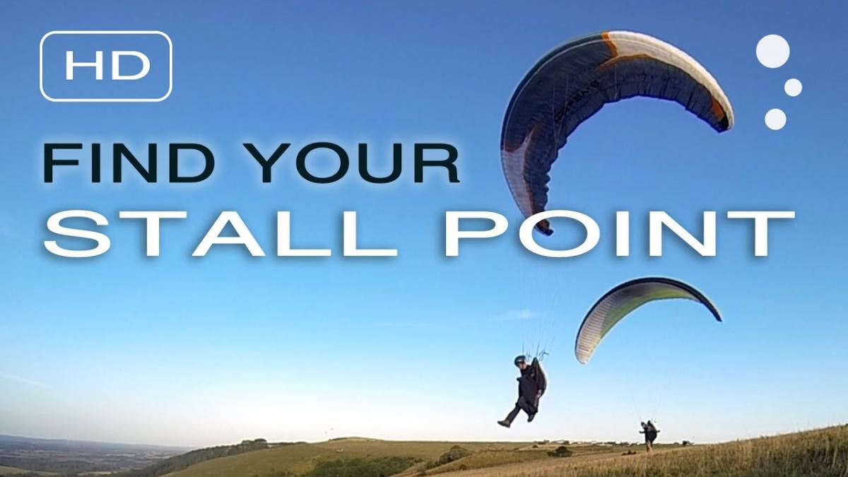 Paraglider Control: Finding Your Stall Point