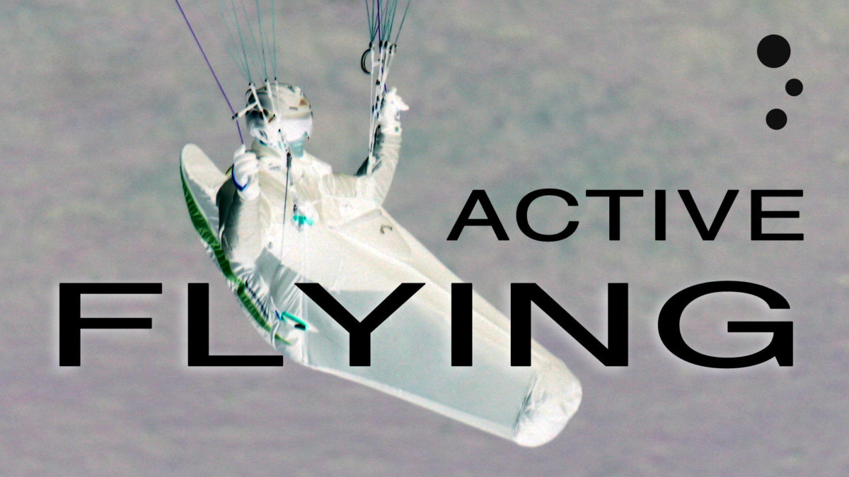 Paraglider Control Active Flying (a vital paragliding skill) Flybubble