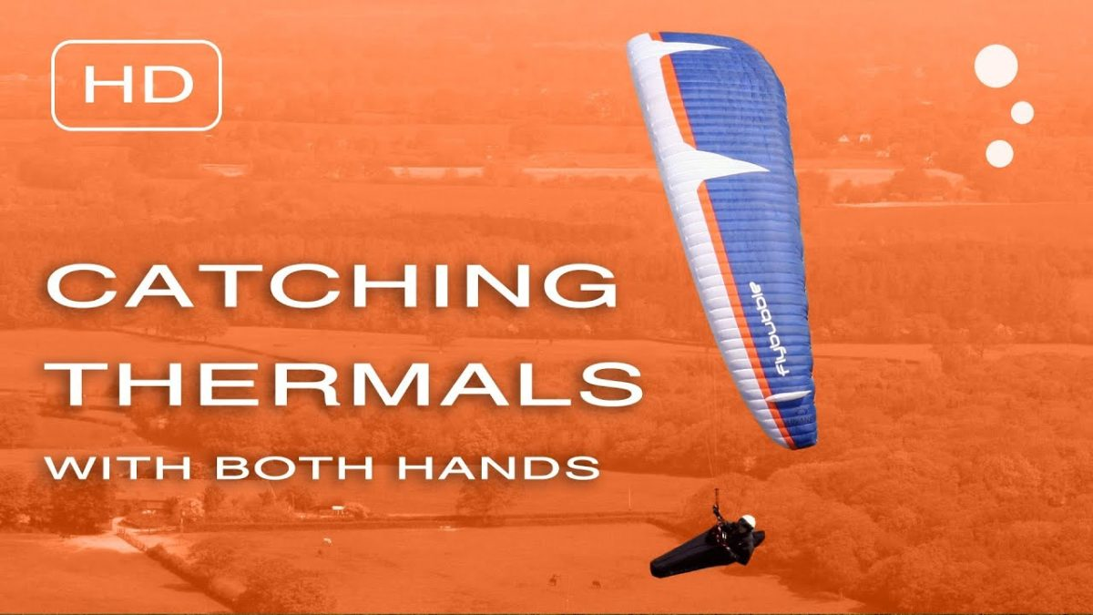 Flybubble XC Secrets - Catching Thermals (with both hands)