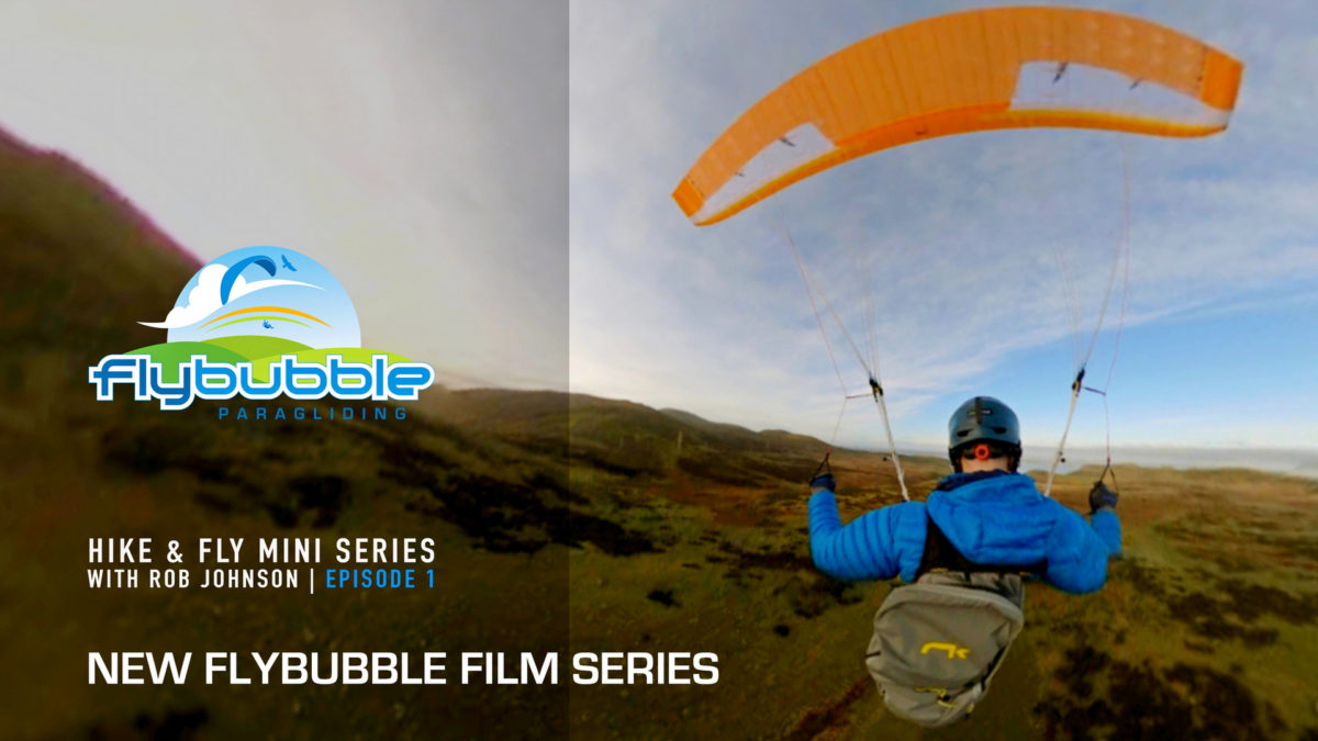 Flybubble Film New Hike & Fly Mini-Series